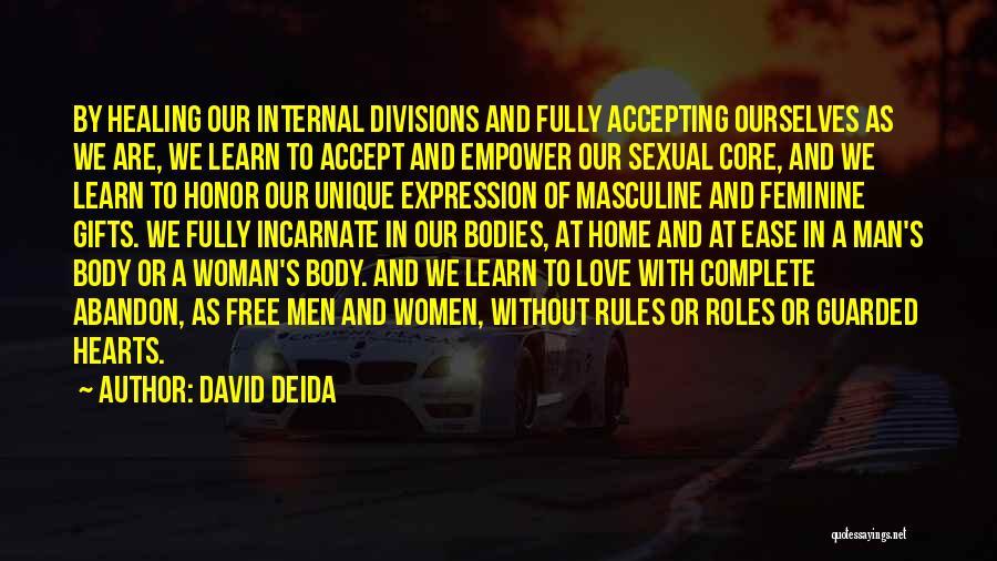 A Man Of Honor Quotes By David Deida