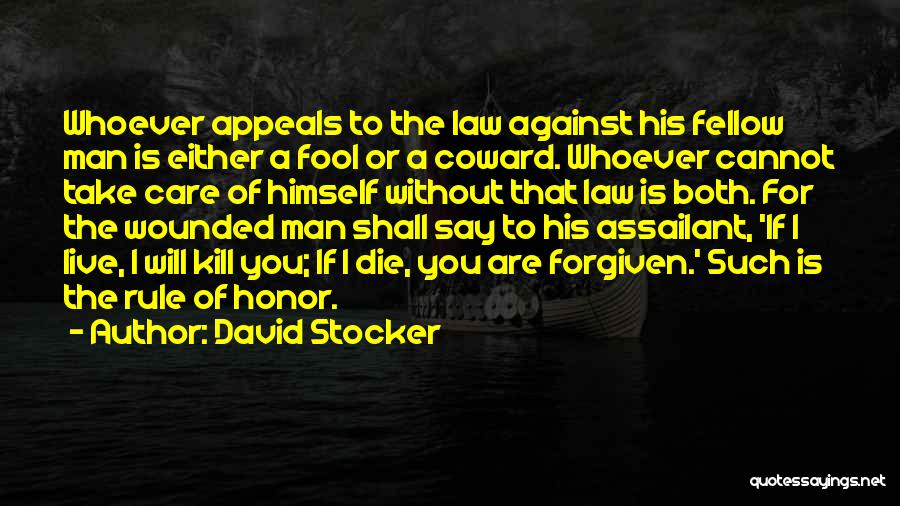 A Man Of Honor Quotes By David Stocker