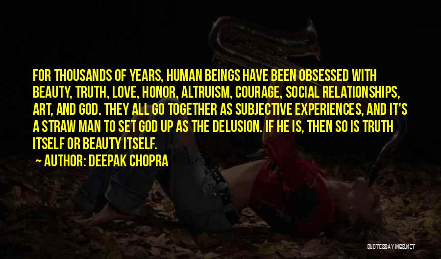 A Man Of Honor Quotes By Deepak Chopra