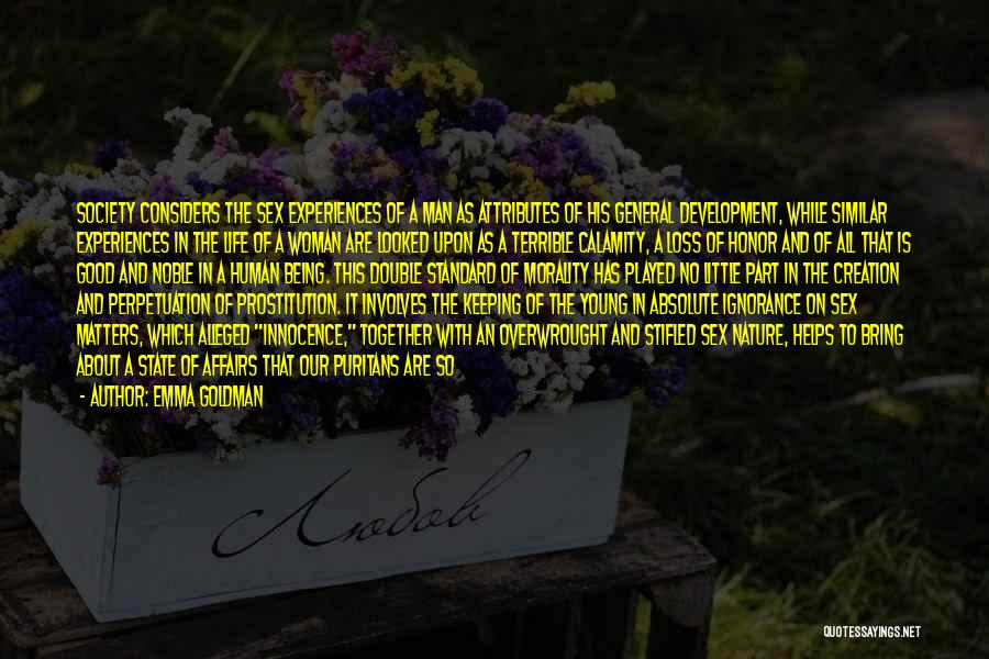 A Man Of Honor Quotes By Emma Goldman