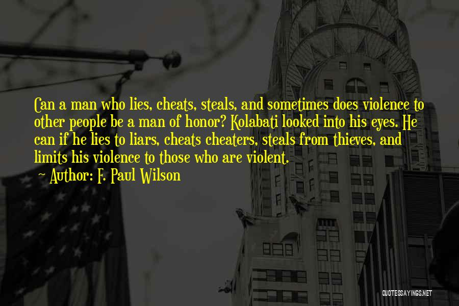 A Man Of Honor Quotes By F. Paul Wilson