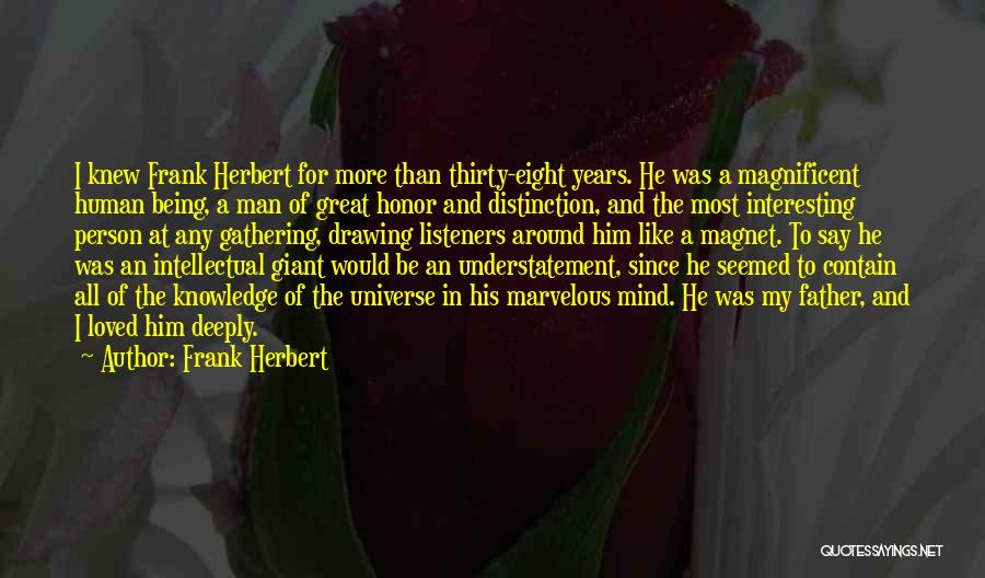 A Man Of Honor Quotes By Frank Herbert