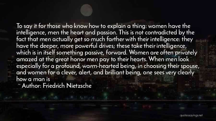 A Man Of Honor Quotes By Friedrich Nietzsche