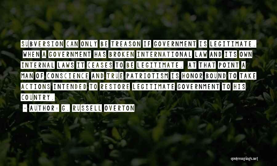 A Man Of Honor Quotes By G. Russell Overton