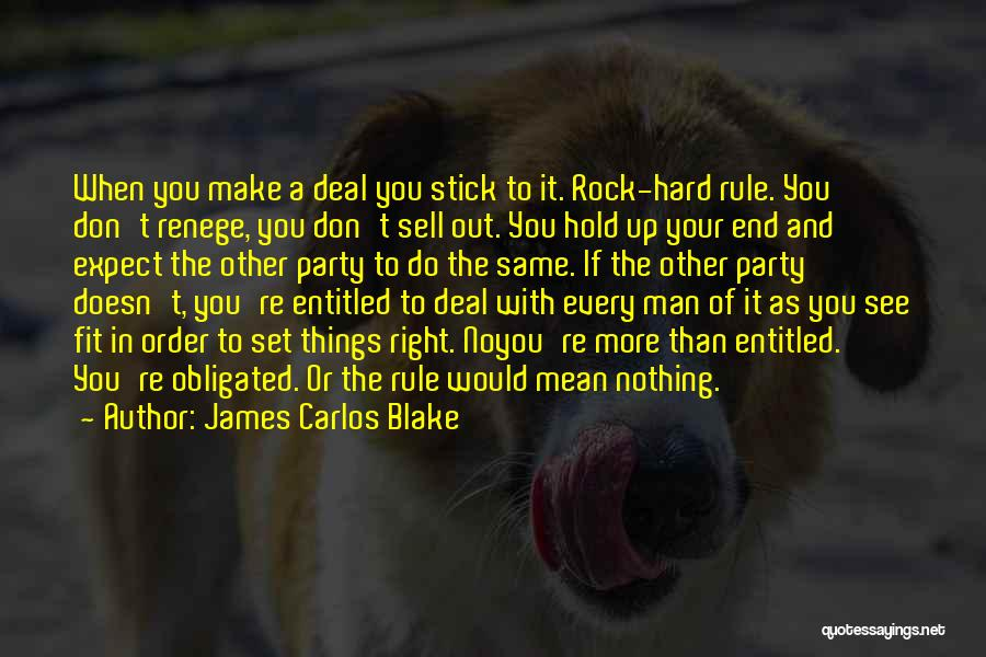 A Man Of Honor Quotes By James Carlos Blake