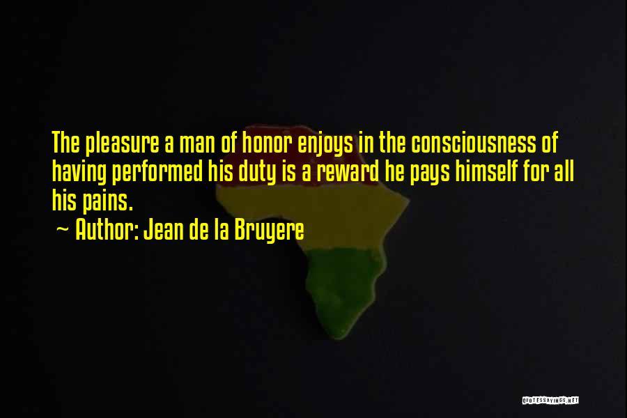 A Man Of Honor Quotes By Jean De La Bruyere