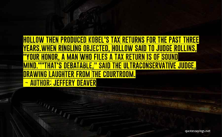 A Man Of Honor Quotes By Jeffery Deaver