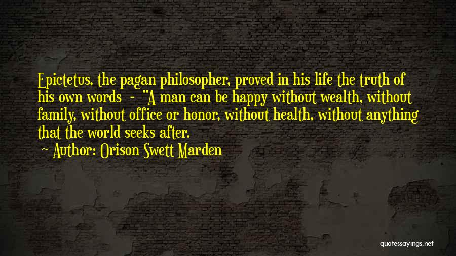 A Man Of Honor Quotes By Orison Swett Marden