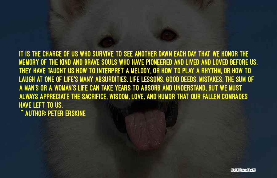 A Man Of Honor Quotes By Peter Erskine