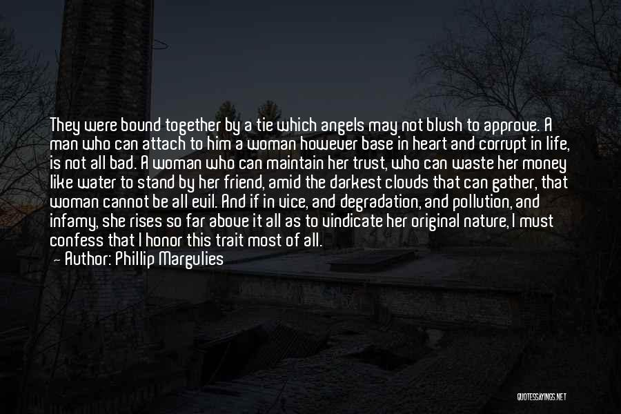 A Man Of Honor Quotes By Phillip Margulies
