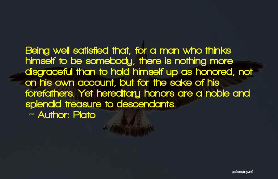A Man Of Honor Quotes By Plato