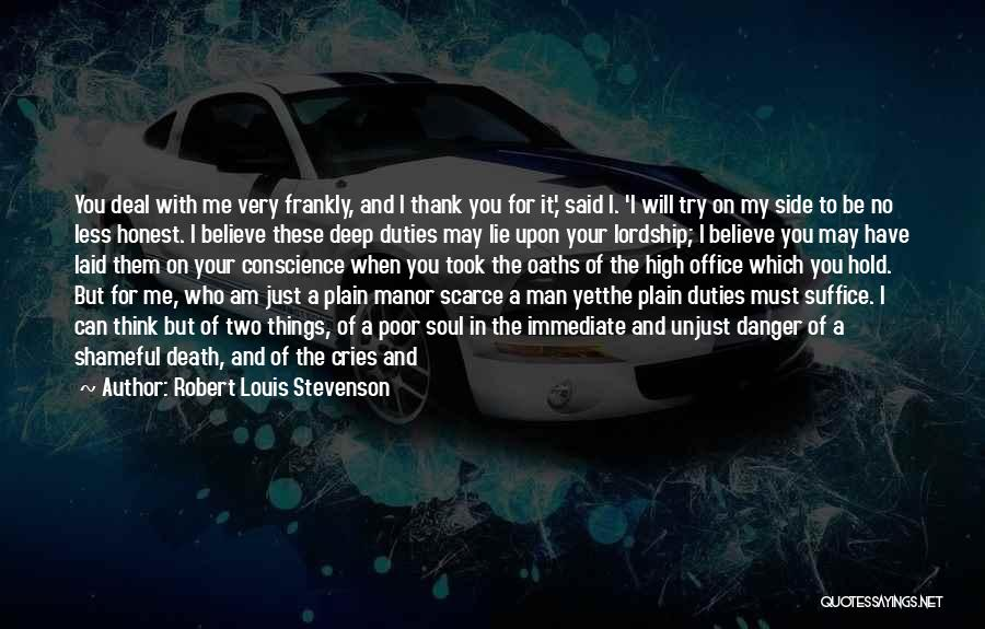 A Man Of Honor Quotes By Robert Louis Stevenson
