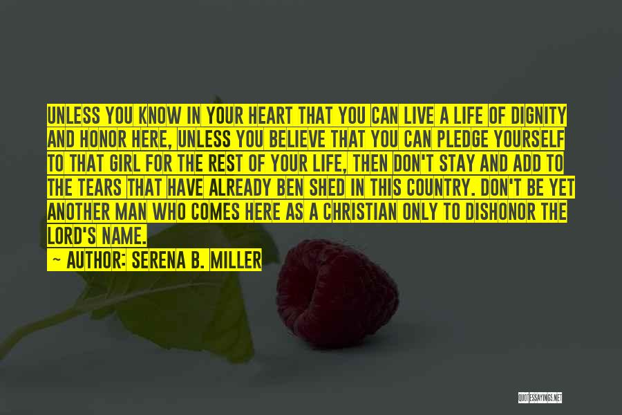 A Man Of Honor Quotes By Serena B. Miller
