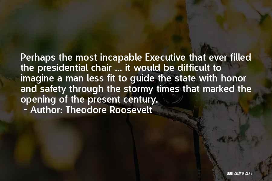 A Man Of Honor Quotes By Theodore Roosevelt