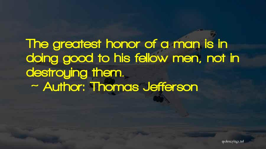 A Man Of Honor Quotes By Thomas Jefferson