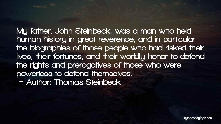 A Man Of Honor Quotes By Thomas Steinbeck