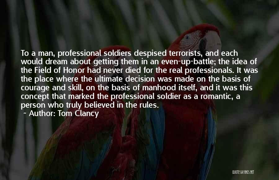 A Man Of Honor Quotes By Tom Clancy