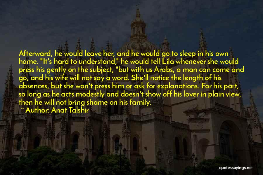 A Man's Family Quotes By Anat Talshir