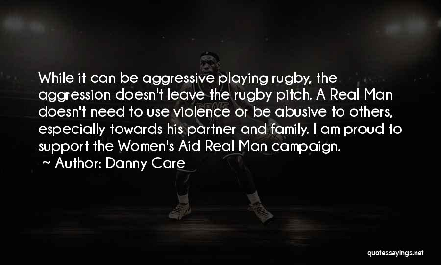 A Man's Family Quotes By Danny Care