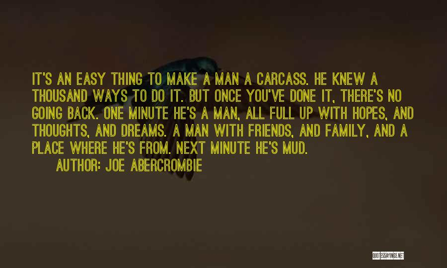 A Man's Family Quotes By Joe Abercrombie