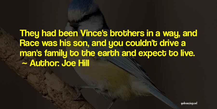 A Man's Family Quotes By Joe Hill