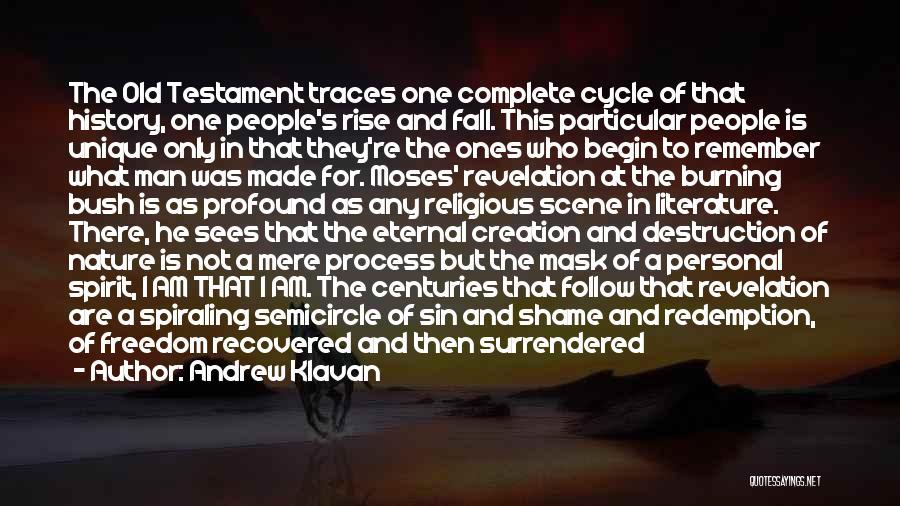 A Man's Pride Quotes By Andrew Klavan