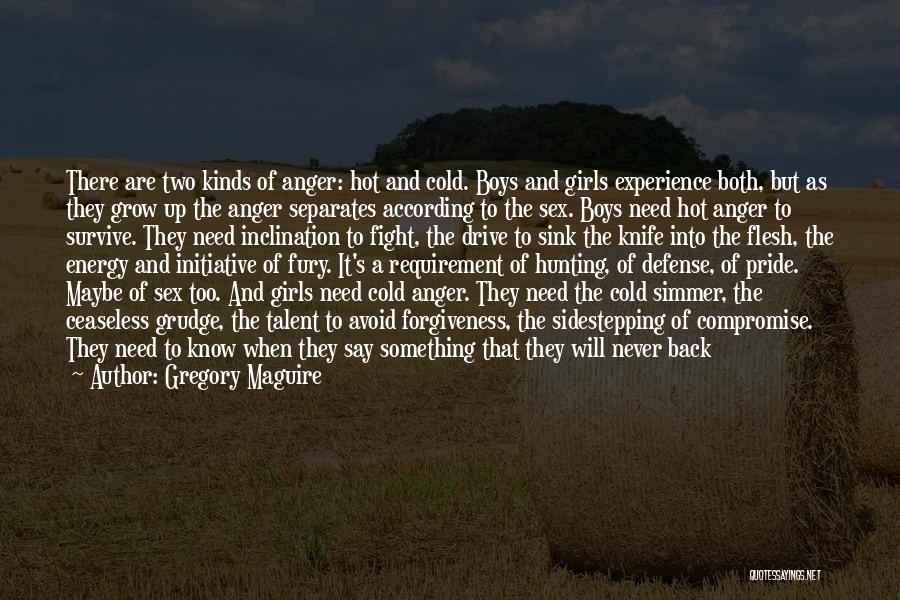A Man's Pride Quotes By Gregory Maguire