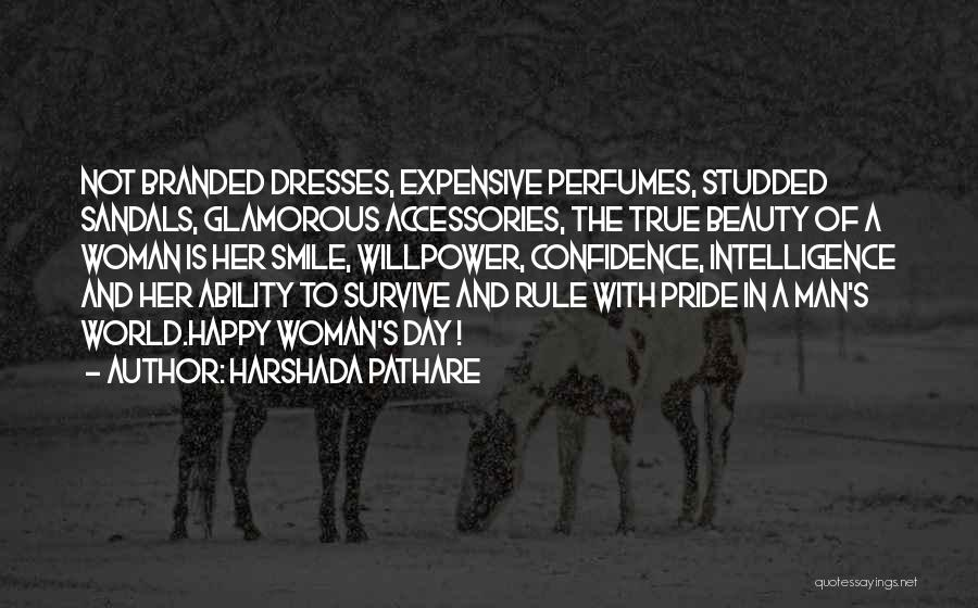 A Man's Pride Quotes By Harshada Pathare