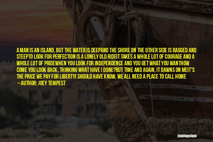 A Man's Pride Quotes By Joey Tempest