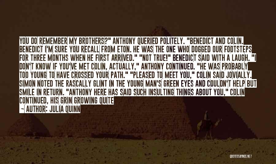 A Man's Pride Quotes By Julia Quinn