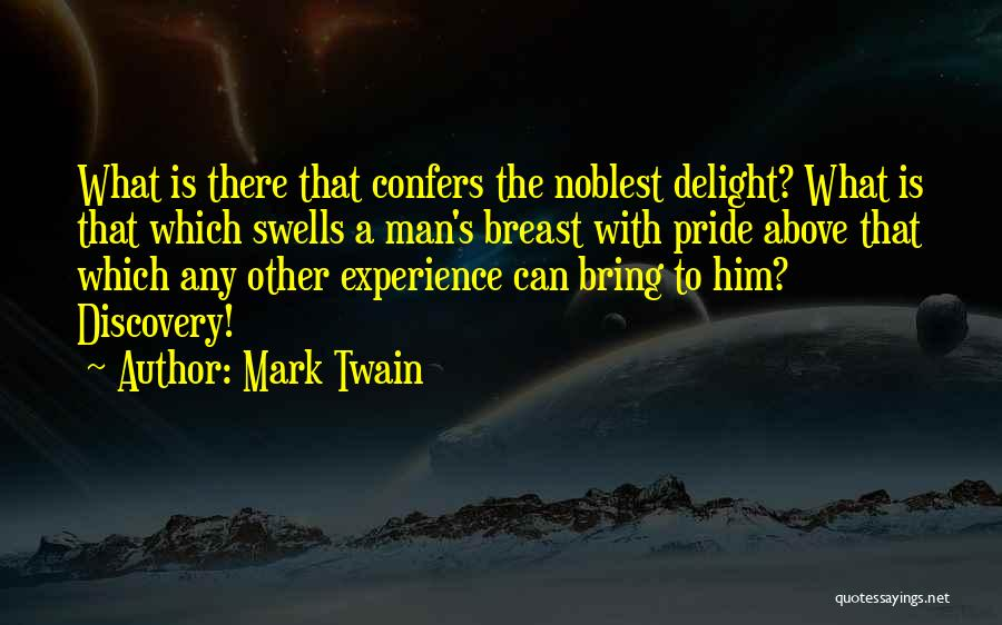 A Man's Pride Quotes By Mark Twain