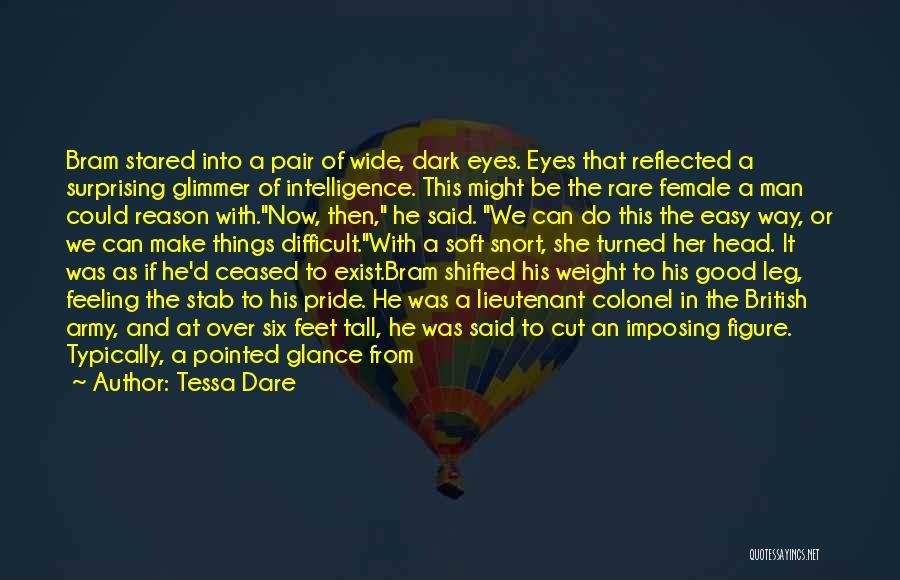 A Man's Pride Quotes By Tessa Dare