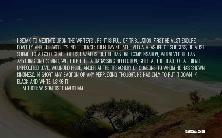 A Man's Pride Quotes By W. Somerset Maugham
