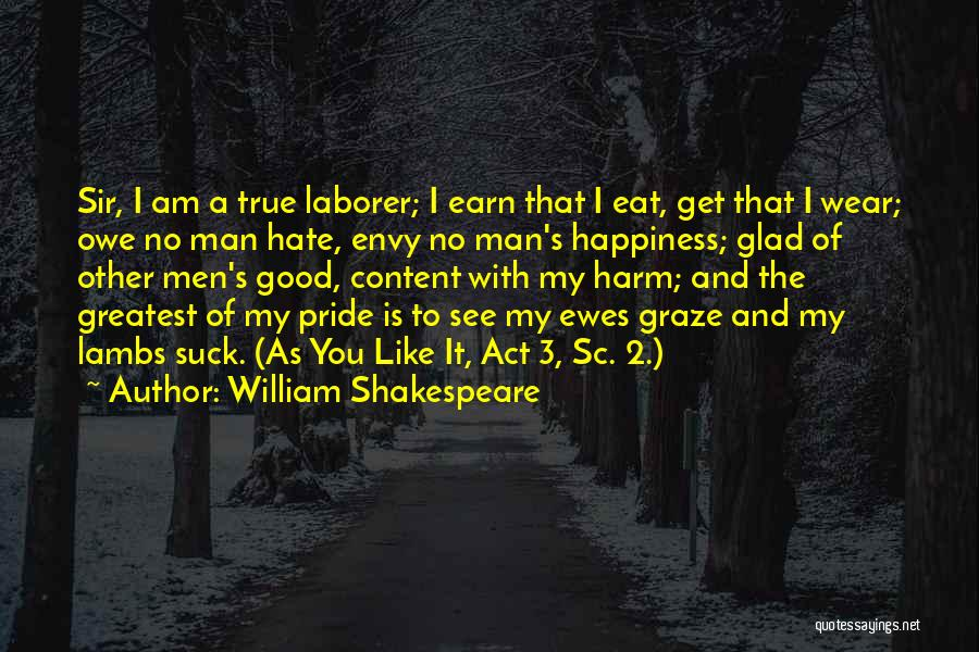 A Man's Pride Quotes By William Shakespeare