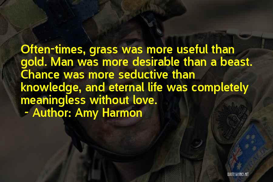 A Meaningless Life Quotes By Amy Harmon