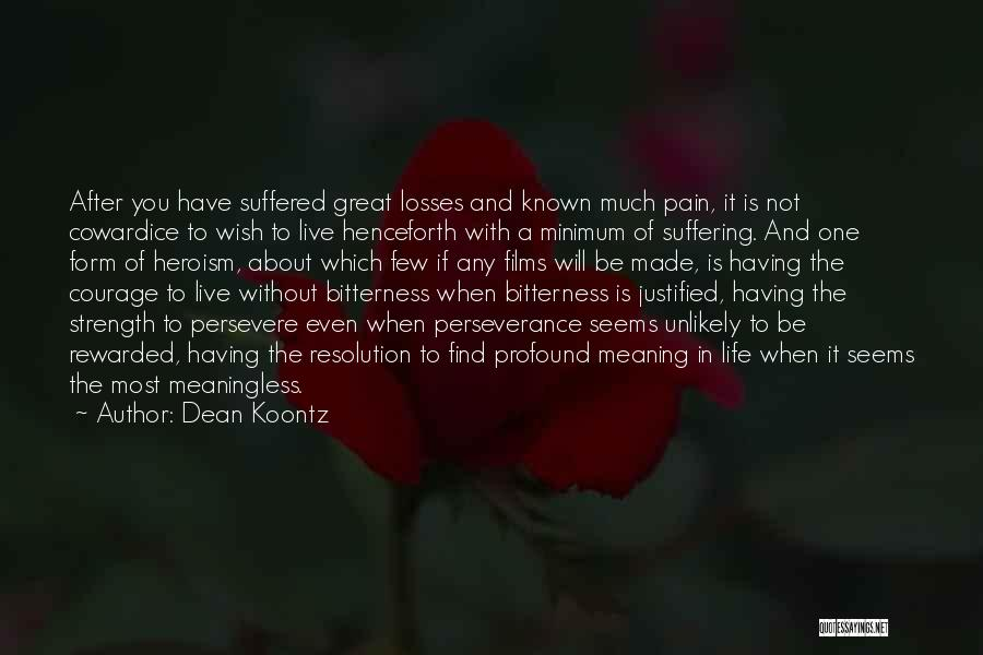 A Meaningless Life Quotes By Dean Koontz
