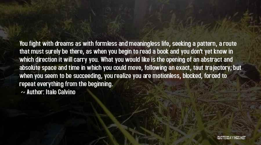 A Meaningless Life Quotes By Italo Calvino