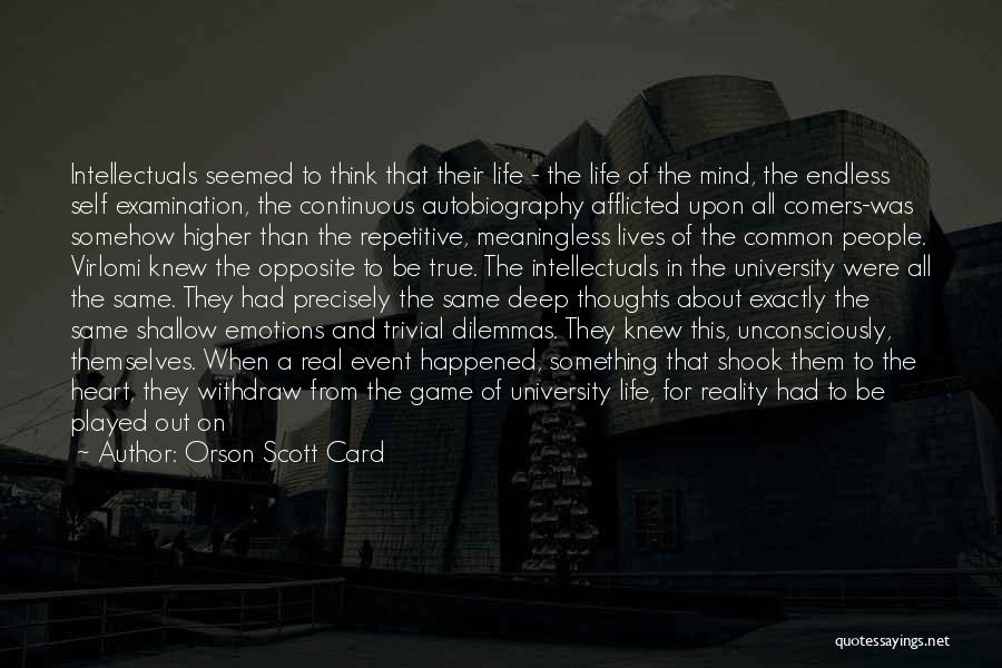 A Meaningless Life Quotes By Orson Scott Card