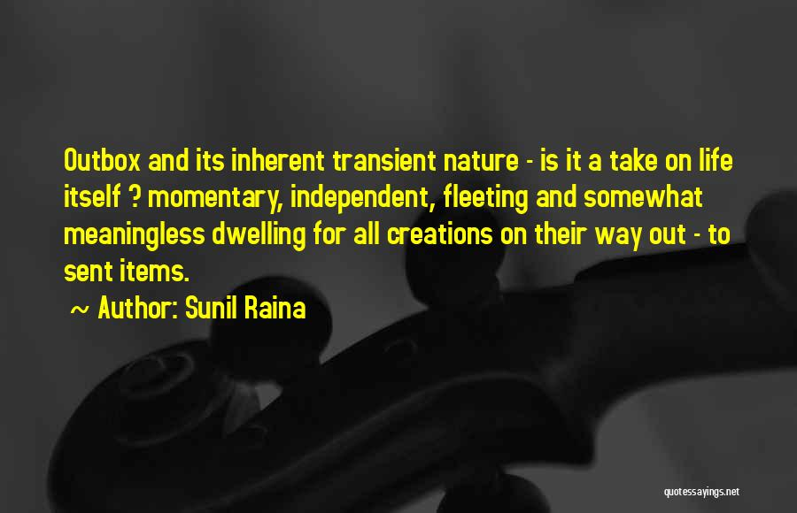 A Meaningless Life Quotes By Sunil Raina