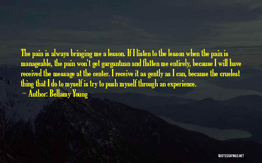 A Message Quotes By Bellamy Young