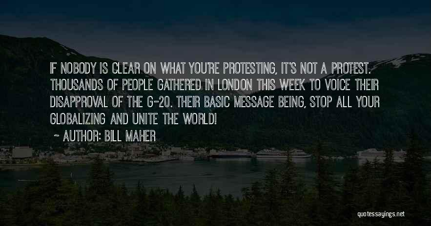 A Message Quotes By Bill Maher