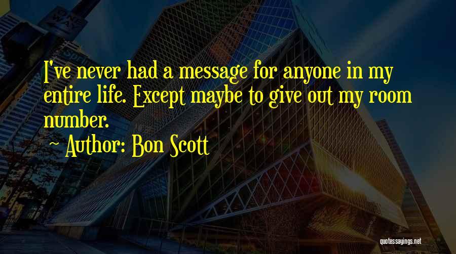 A Message Quotes By Bon Scott