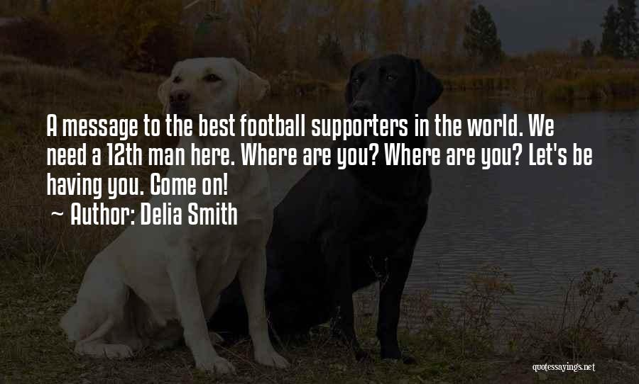 A Message Quotes By Delia Smith