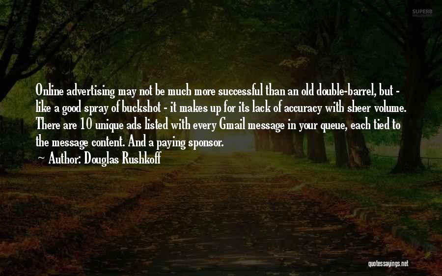 A Message Quotes By Douglas Rushkoff