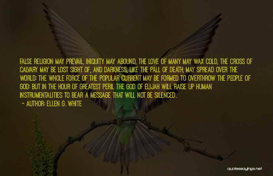 A Message Quotes By Ellen G. White