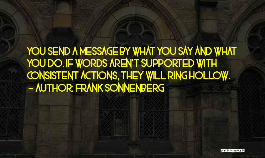 A Message Quotes By Frank Sonnenberg