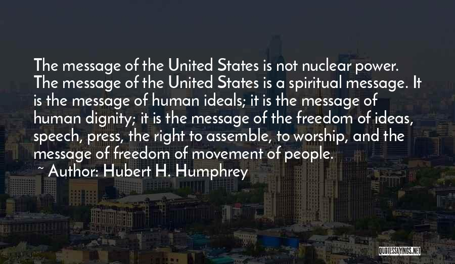 A Message Quotes By Hubert H. Humphrey