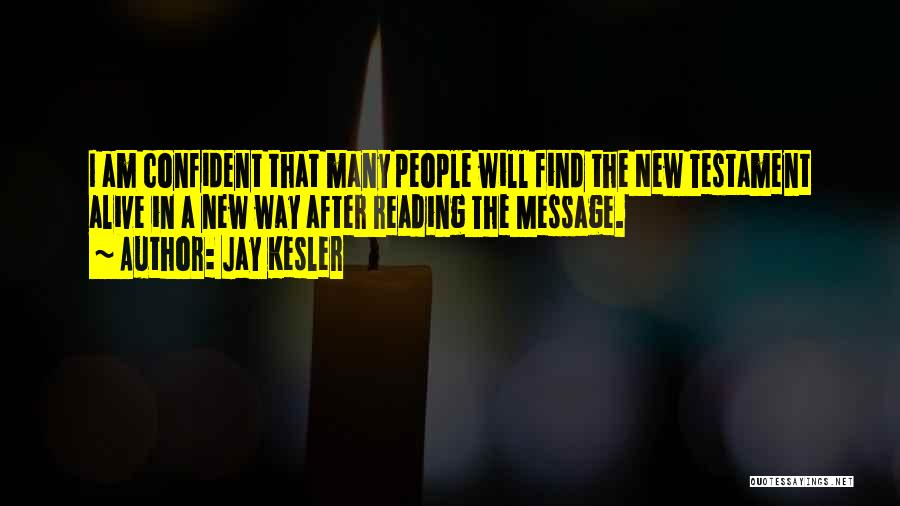 A Message Quotes By Jay Kesler