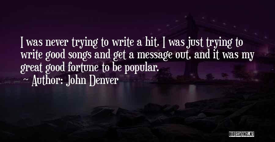 A Message Quotes By John Denver