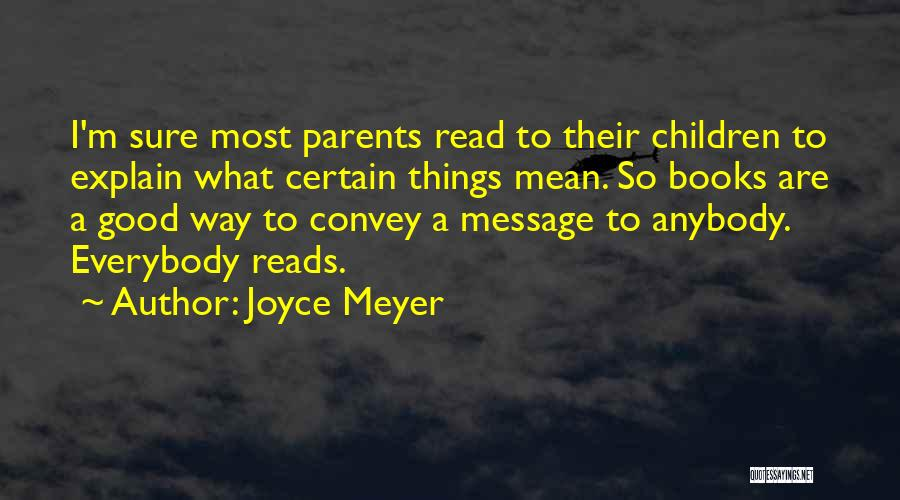 A Message Quotes By Joyce Meyer